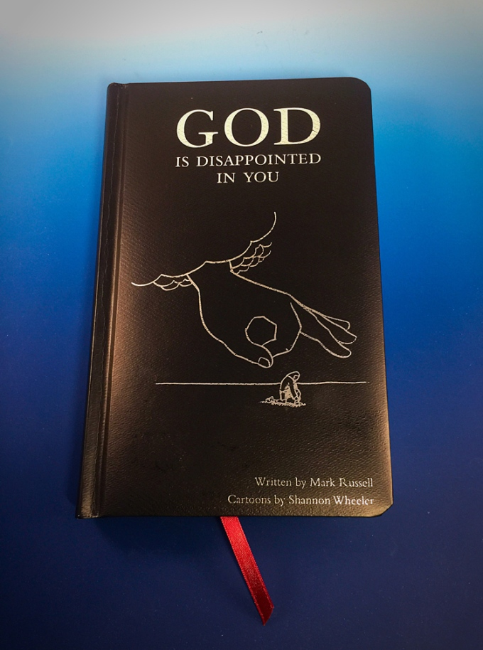God is Disappointed in You by Mark Russell and Shannon Wheeler.