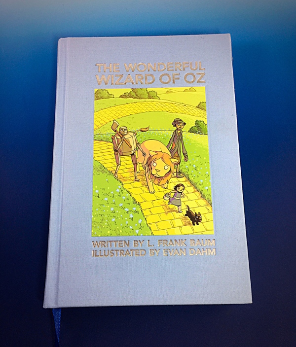 The Wizard of OZ by L. Frank Baum and illustrated by Evan Daum.